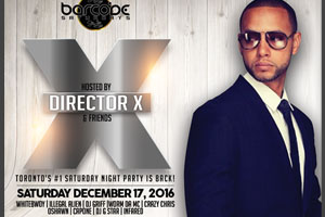 Saturday December 17th Director X & Friends hosts Barcode Saturdays, Toronto's Wildest & Sexiest Party!