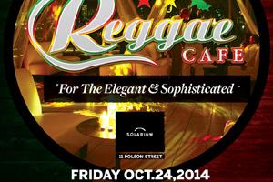 Reggae Cafe @ Solarium 10.24.14