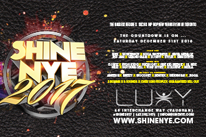 Saturday December 31st 2016 at Luxy–Shine NYE 2017–The Biggest Reggae-Soca-Hip Hop New Year's Event in Toronto!