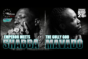 Timeless Classics presents The Gully God MAVADO meets The Emperor SHABBA Friday August 26th inside Sound Academy (Toronto)
