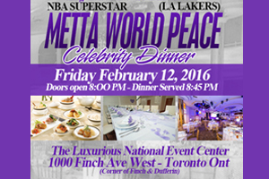 NBA Superstar Metta World Peace (LA Lakers) Celebrity Dinner Friday February 12-2016 inside the Luxurious National Event Centre