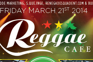 Reggae Cafe Friday March 21st at Solarium