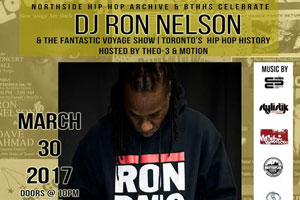 "THIS WEEK Northside Hip Hop presents ""I Was There"" Mar 30/31 celebrating DJ Ron Nelson's & The Fantastic Voyage"