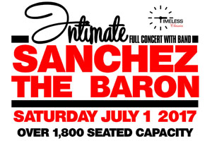 The Baron & Sanchez Live in Toronto Canada Day Saturday July 1st!!