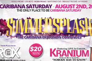 Summer Splash featuring Kranium Caribana Saturday On The Rox