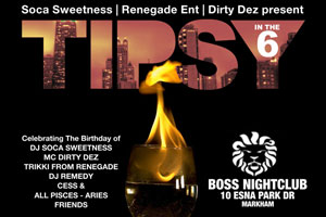'Tipsy In The Six' inside Boss Club Friday March 31st