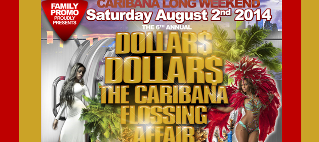 The 6th Annual Dollars Dollars Caribana Flossing Affair with Stonelove inside Throne 08.02.14