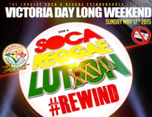 SocaReggaelution Victoria Day Long Weekend