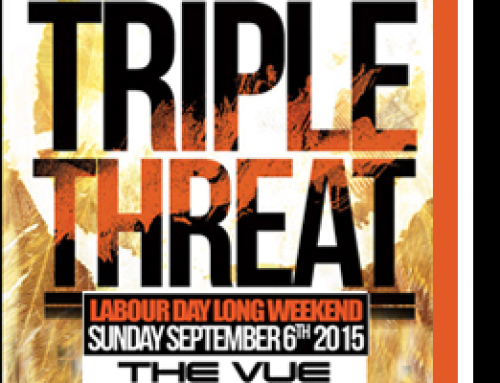 Triple Threat inside the Vue Labor Day Long Weekend Sunday