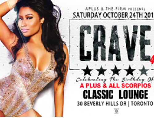 C R A V E 4.0 this Saturday at Classic Lounge celebrating the Birthday of A Plus and all Scorpios