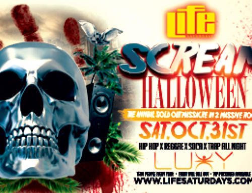Life Saturdays@Luxy present Scream Halloween-The Annual Sold Out Massacre!