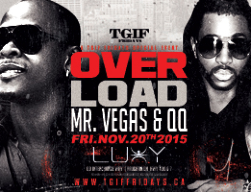 Overloaded! Mr Vegas & QQ at Luxy TGIF Friday Nov 20th