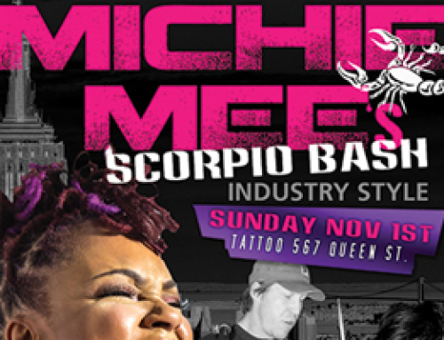 Michie Mee's Scorpio Bash Sunday November 1st @ Tattoo with special guests Roxanne Shante, Lord Finesse, & Dj Mo Betta