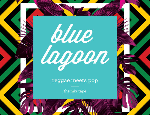 BLUE LAGOON – REGGAE MEETS POP – THE MIXTAPE
