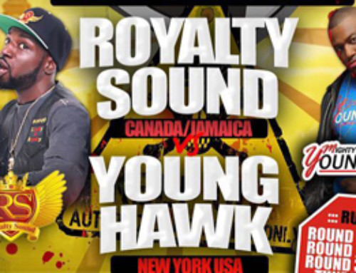 Fearless in the North Sound Clash featuring Royalty Sound (Canada) vs Young Hawk Sound (USA) 08.27.16