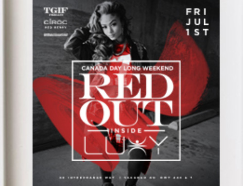 Friday July 1st TGIF Fridays @ Luxy Nightclub presents Canada Day Long Weekend RED OUT – Free b4 11:30 PM in Red & White