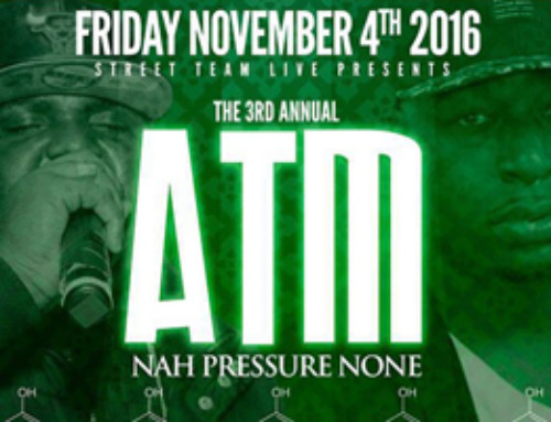 Friday November 4th inside Classic Lounge Street Team Live Presents The 3rd Annual ATM – Nah Pressure None