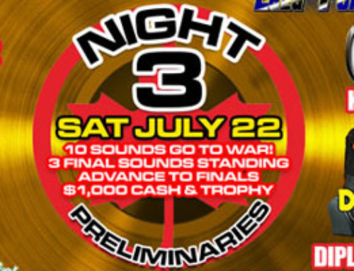 Night 3 of the 2017 Fully Loaded Eliminations – Saturday July 22nd 10 more Sounds clash!!