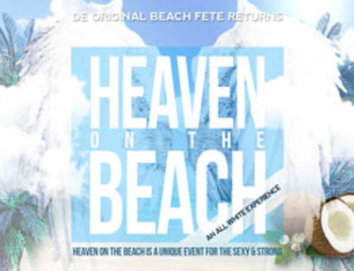 Saturday June 3rd – Heaven On The Beach Exclusively Yours All White Original Beach Fete Returns @ Beach Blast
