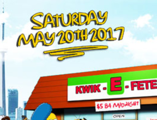 Saturday May 20th 2017 – The Quickie Fete (Kwik-E-Fete) inside Boss Club – 10 Esna Park | $5 Before Midnight | info: 416.806.3383