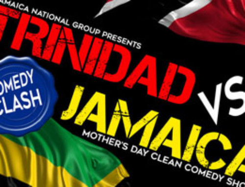 Trinidad vs Jamaica Mothers Day Comedy Clash & Fundraiser for Lupus Mother's Day Sunday May 14th @ the National Event Venue