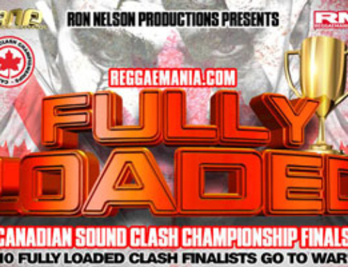 Fully Loaded Sound Clash Canadian Championship Finals – Saturday September 30th @ Topaz