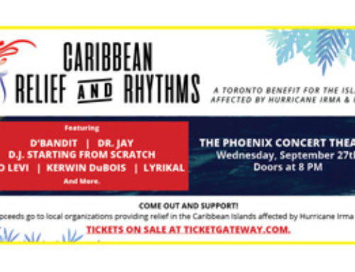 Caribbean Relief & Rhythms – A Toronto Benefit for the Islands Affected by Hurricane Irma & Maria – this Wednesday Sept. 27th 8 PM at the Phoenix Concert Theatre